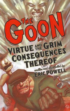 The Goon 4: Virtue and the Grim Consequences Thereof