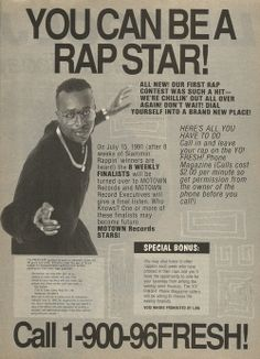 call 1-900-96FRESH! ...wouldn't surprise me if today's rappers used this. #Rap #Garbage