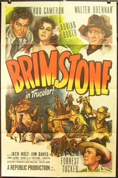 BRIMSTONE (1949) - Rod Cameron - Walter Brennan - Adrian Booth - Forrest Tucker - Jack Holt - Jim Davis - James Brown - Guinn 'Big Boy' Williams - Carlita - Directed by Joseph Kane - Republic Pictures - Movie Poster.