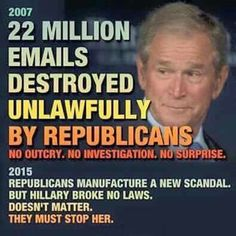 The President, Vice President and Secretary of State all used private email servers during the Bush administration and erased most of their emails. The emails that could be found do show classified data was handled on their emails. Funny how it's not a problem when republicans do it.