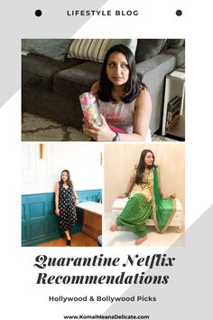 Quarantine Shows, Netflix Recommendations, Bollywood, Hollywood