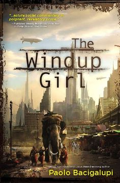 The Windup Girl by Paolo Bacigalupi | Anderson Lake is a company man, AgriGen's Calorie Man in Thailand. Under cover as a factory manager, Anderson combs Bangkok's street markets in search of foodstuffs thought to be extinct, hoping to reap the bounty of history's lost calories. There, he encounters Emiko...