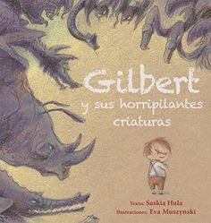 Gilbert y sus horripilantes criaturas (PICARONA) de SASKI... https://www.amazon.es/dp/8416648727/ref=cm_sw_r_pi_dp_x_ADkhybGYX0A6W
