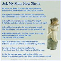 Just ask my Mom.... 11/7/85 - 6/23/14