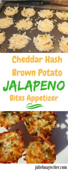 Cheddar Hash Brown Potato Jalapeno Bites requires only five ingredients, a mini muffin pan, and cooking spray. #appetizer#Cheddarcheeserecipes #hashbrownrecipes #appetizer #appetizersforacrowd football party food #partyfood spicy jalapeno potatoes-easy appetizer-tasty appetizer-easy to make appetizer-finger food-party snacks-homemade #appetizers #bestappetizersforgirlsnight