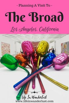 Visiting The Broad Museum in downtown Los Angeles, California!