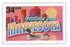 The Minnesota State Postage Stamp  Depicted above is the Minnesota state 34 cent stamp from the Greetings From America commemorative stamp series. The United States Postal Service released this stamp on April 4, 2002. The retro design of this stamp resembles the large letter postcards that were popular with tourists in the 1930's and 1940's.