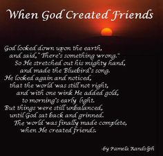 When God Created Friends - and original poem by Pamela Randolph (Arizona Poet Lady)