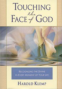 Touching the Face of God - by Harold Klemp