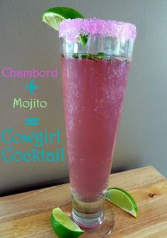 The Cowgirl Cocktail~chambord & mojito
