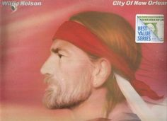 WILLIE NELSON--CITY OF NEW ORLEANS