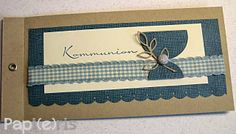 kort konfirmation - card communion - Papi(e)ris Confirmation Cards, Kids Party Snacks, Holy Communion Invitations, First Holy Communion, Graduation Cards, Anniversary Cards, Christening, Sewing Crafts, Diy And Crafts