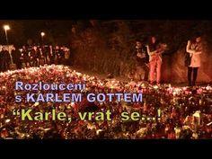 "Rozloučení s Karlem Gottem (""Karle, vrať se! Karel Gott, Concert, Youtube, Musik, Concerts, Youtubers, Youtube Movies"