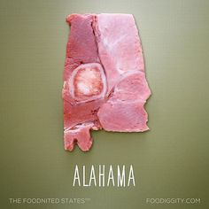 Alahama... Part of The Foodnited States. 45/50.