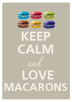 Keep calm and love macarons by Agadart on Etsy