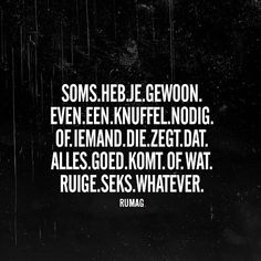 Soms... #RUMAG #quotes