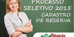 PREFEITURA DE RC ABRE PROCESSO SELETIVO PARA CADASTRO RESERVA NA EDUCAÇÃO