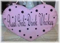 Real Girls Drink Whiskey!!!