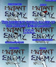 The different Mutant Enemy logos.