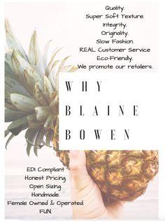 Why Blaine Bowen. Slow Fashion, The Originals, Fun, Funny, Hilarious