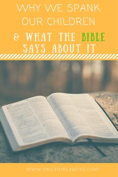 Here are some reasons why we spank our children and what the Bible says about it. Also, we share the way God calls us to do it and the results. For more parenting articles, check out: www.onlygirl4boyz.com