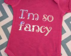 Baby Girl Onesie-I'm so fancy - Edit Listing - Etsy