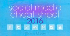 Social Media Cheat Sheet 2016: Must-Have Image Sizes. Includes templates and links to additional ways to optimize your images.