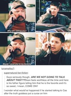 "Supernatural - ""Maybe 'cause you're my favorite."" - Bobby Singer, Dean Winchester - Jim Beaver, Jensen Ackles - Supernatural Funny <<< This is my new favorite thing! Supernatural Fans, Bobby Singer Supernatural, Supernatural Tattoo, Supernatural Wallpaper, Winchester Boys, Winchester Brothers, Sam Dean, Dean And Castiel, Misha Collins"