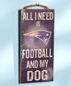 "Rustic Home Decor ""  All I Need Is Football And My Dog ""  Distressed NFL Football Wall Art Plaque Sign Multi Teams"