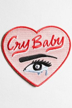 """""""Cry Baby"""" Heart Patch. There's nothing wrong with crying. I have a strict at-least-once-a-day rule when it comes to crying. Join my sad club."""