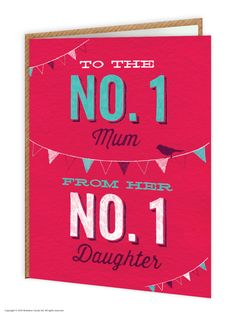 brainboxcandy.com - Number 1 Daughter Mothe'rs Day Greetings Card, £2.50 (http://www.brainboxcandy.com/number-1-daughter-mothers-day-greetings-card/)
