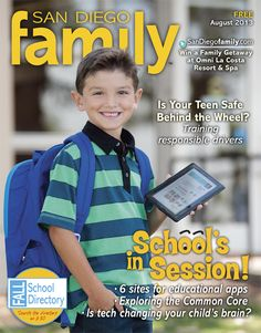 August 2013: our annual Back to School issue!