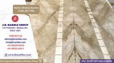 JB Marble Group Chittorgarh | Bengaluru  Qty : 30,000 sqft ready available of Brescia Aurora (Imported Marble) Aurora, Marble, Group, Marbles, Northern Lights