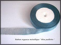 Ruban organza paillette fil métallique couleur Bleue glitter : Rubans par lapetiteboutiquepourlescreatifs