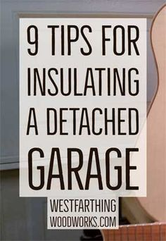 Tips for Insulating a Detached Garage The easy way to insulate your garage and make it a much better area for a woodworking shop.The easy way to insulate your garage and make it a much better area for a woodworking shop. Woodworking Education, Woodworking Shop Layout, Woodworking Garage, Woodworking For Kids, Cool Woodworking Projects, Woodworking Beginner, Woodworking Techniques, Easy Small Wood Projects, Wood Projects That Sell