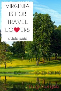 This guide to visiting Virginia has tons of resources and travel tips to plan a vacation!