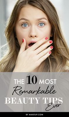 Girl problems, are we right? Well maybe you can get rid of a few of those problems with some of these AMAZING beauty tips! We've made a list, along with the help of some pros, of our top 10 most remarkable and useful tricks to keep in mind day-to-day!