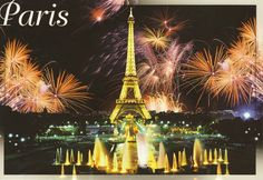 Paris Eiffel Tower | Fireworks at the Eiffel Tower in Paris | My collection of Postcards ...