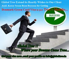 Global Tree extend its heartly wishes to our client.. On getting Denmark Green Card Visa in Just 2+ Months...