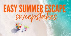 Enter to win a relaxing summer getaway!