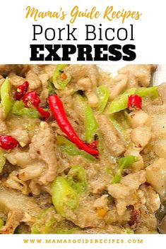 Creamy, spicy and delicious Pork Bicol Express. One of the most favorite spicy Pork Recipes For Dinner, Meat Recipes, Seafood Recipes, Crockpot Recipes, Vegetarian Recipes, Cooking Recipes, Cooking 101, Filipino Vegetable Recipes, Filipino Recipes