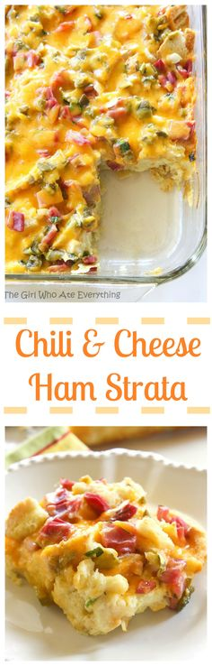 Chili and Ham Breakfast Strata – layered with sourdough, cheddar and ham. This is great for breakfast, brunch, or even dinner. Perfect for company because it's assembled the night before. the-girl-who-ate-everything.com