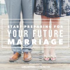 {Blog Post} Start Preparing For Your Future Marriage