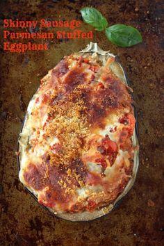 Skinny Sausage Parmesan Stuffed Eggplant