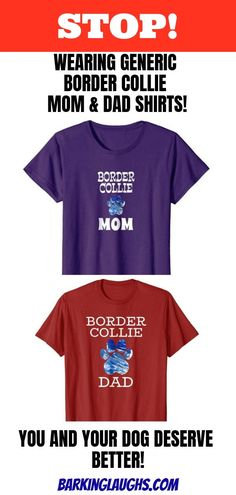 d32afdc4d Border Collie shirt for dog mom and dog dad! Each Shirts comes in 5  different