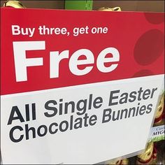 This Easter Bunny BOGO, Buy Three Get One Free seems more a store promotion than one direct from Lindt. The sign style is something of a giveaway. All Candy, Candy Display, Easter Chocolate, Buy One Get One, Easter Bunny, Close Up, Free, Stuff To Buy