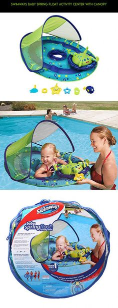 SwimWays Baby Spring Float Activity Center with Canopy #technology #pools #racing #canopy #parts #gadgets #drone #fpv #kit #shopping #tech #camera #with #baby #products #plans