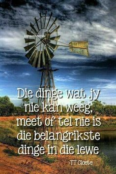 Die dinge wat jy nie kan weeg, meet of tel nie, is die belangrikste dinge in die lewe Happy Birthday In Heaven, Afrikaanse Quotes, Qoutes, Life Quotes, Easter Quotes, Inspirational Quotes About Success, Actions Speak Louder Than Words, Prayer Verses, Sweet Quotes