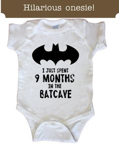 My kid is going to need one of these. SALE I just Spent 9 Months in the Batcave Funny by Sweetteez1, $12.50