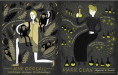 Jane Goodall  y Marie Curie  - Women in Science, by Rachel Ignotofsky